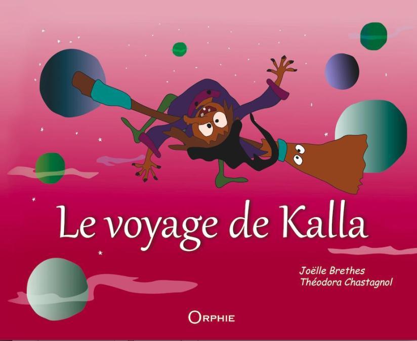 le voyage de Kalla